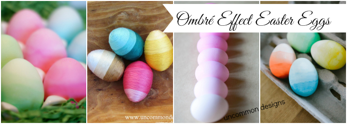 Ombre Effect Easter Egg Ideas part of the Ultimate Easter Egg Decorating Collection www.uncommondesignsonline.com