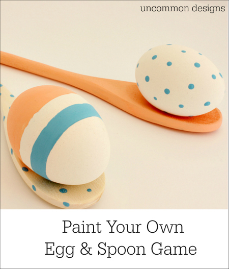 Easter Games... Paint Your Own Egg and Spoon Game Using DecoArt's Chalky Finish Paint www.uncommondesignsonline.com