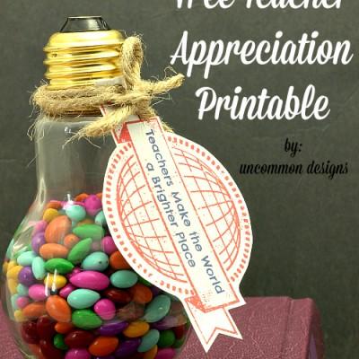 Teacher Appreciation Printable and Gift Idea