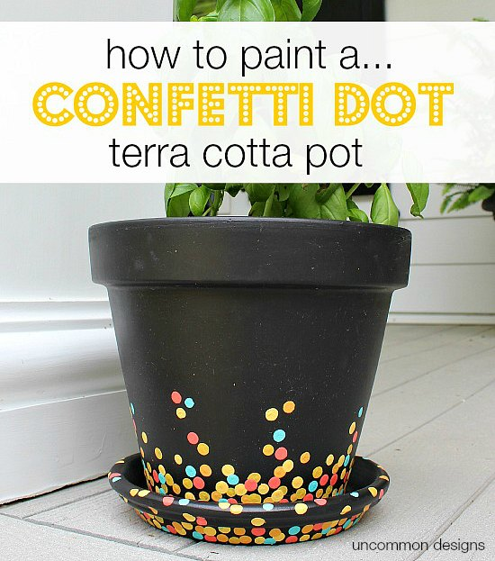 How to paint a confetti dot pot via Uncommon Designs. A perfect craft  project to