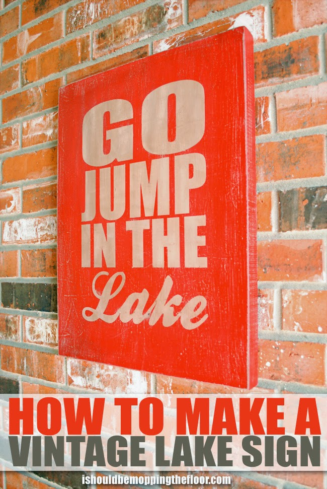 Go Jump in a Lake Vintage Lake Sign  www.uncommondesignsonline.com #onecraftysummer