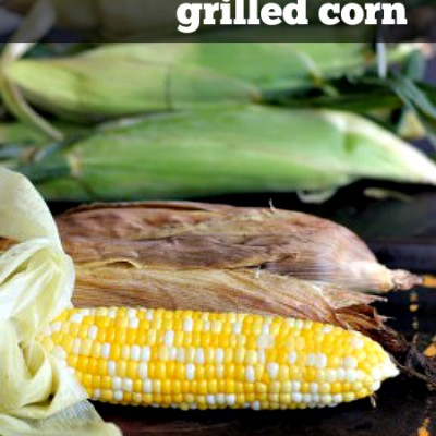 The Best Grilled Corn Recipe