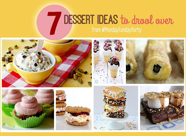 7 Dessert Ideas to Drool Over from Monday Funday! #linkparty