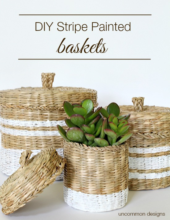 DIY Stripe Painted Baskets via Uncommon Designs. A beautiful way to organize!