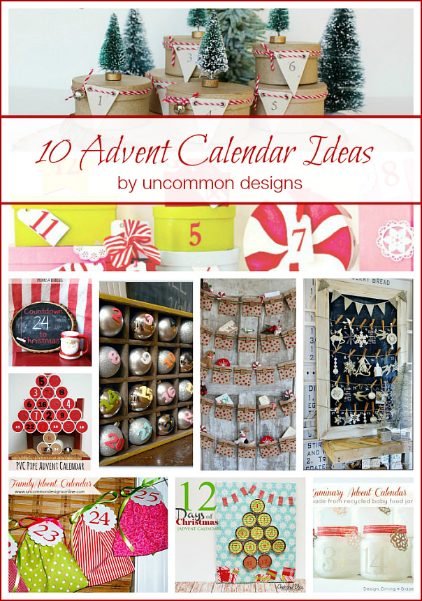 10 of the very best Advent Calendar Ideas via Uncommon Designs