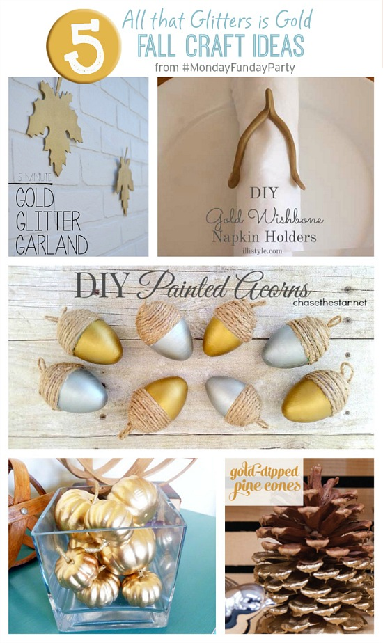 5 Gold Inspired Fall Crafts from the Monday Funday party via Uncommon Designs.
