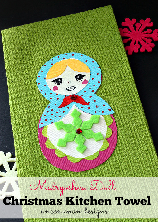 Matryoshka Doll Christmas Kitchen Towel for holiday fun and a great gift idea from Uncommon Designs