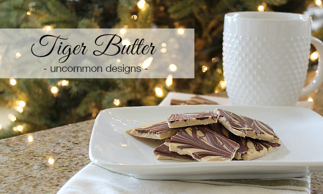 My family's absolute favorite holiday treat... Tiger Butter via Uncommon Designs. Simple, no bake, and only 3 ingredients.