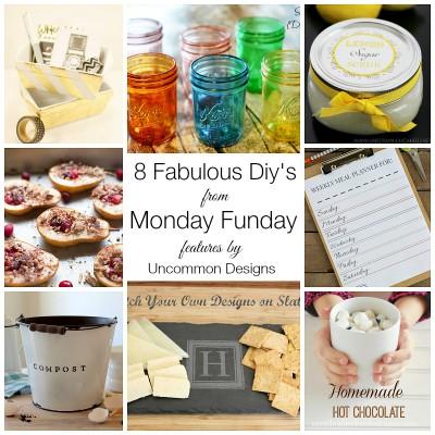 8 Fabulous DIY's   Monday Funday