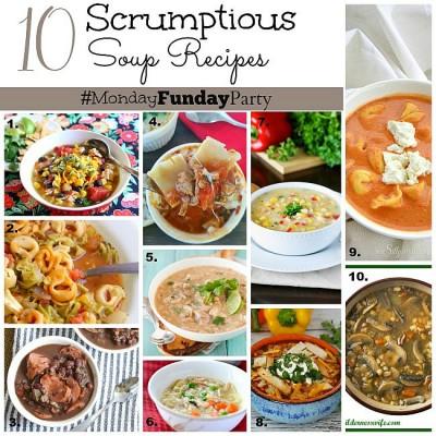 10 Soup Recipes   Monday Funday