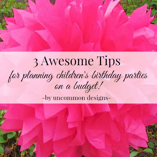 awesome-tips-for-childrens-birthday-parties-600x600