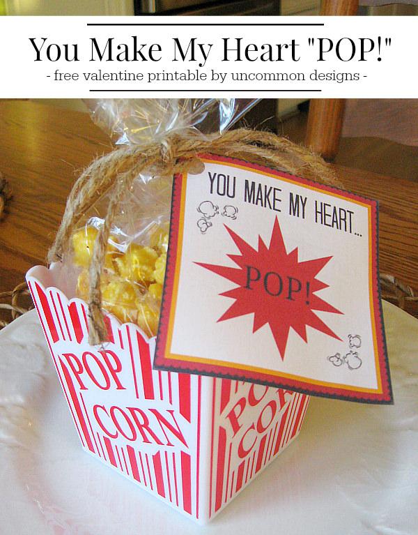 A free Valentine printable! You make my heart pop! via Uncommon Designs.