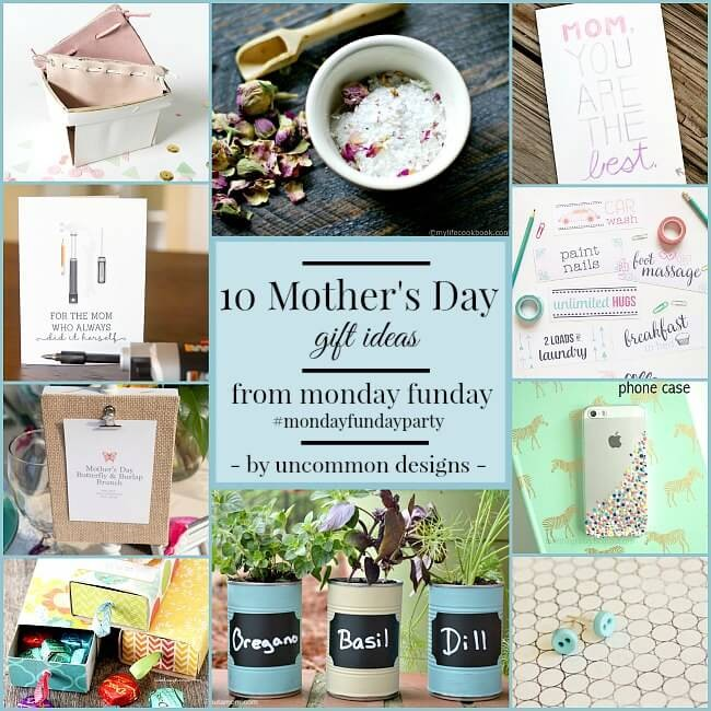 10 Mother's Day Gift Ideas from Monday Funday via Uncommon Designs.
