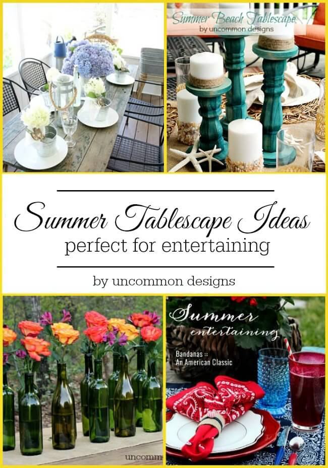 Summer Tablescape Ideas perfect for entertaining by Uncommon Designs.