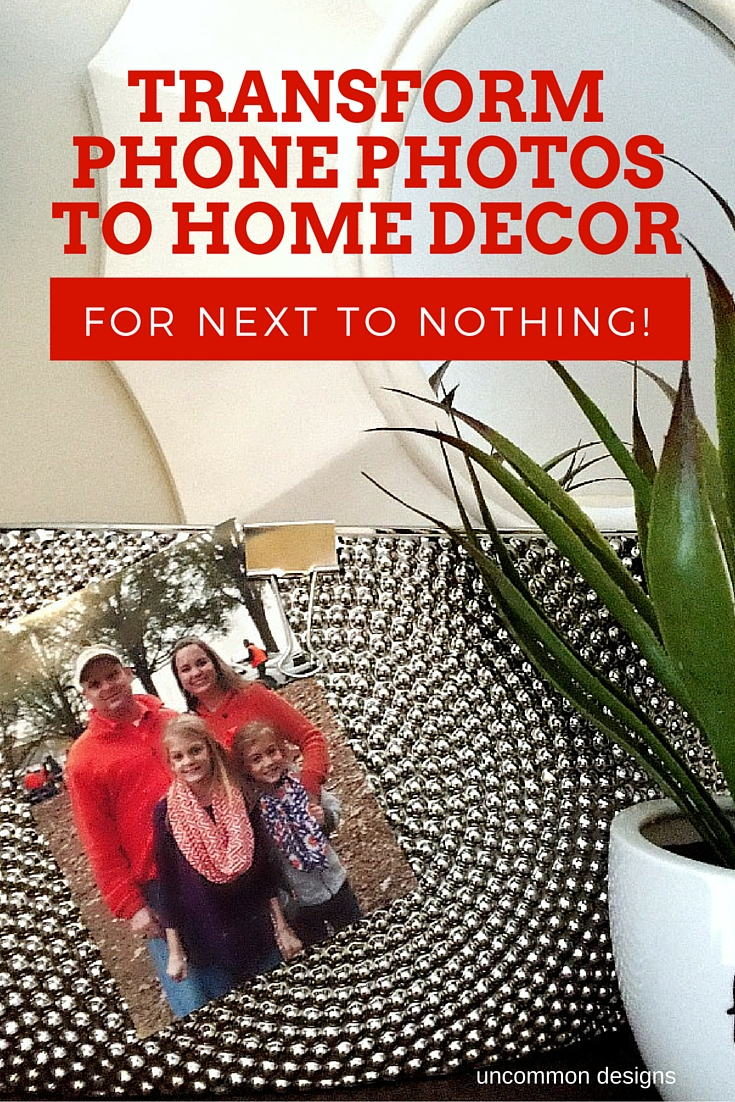 Get those phone photos off of your device and displayed in your home | Uncommon Designs