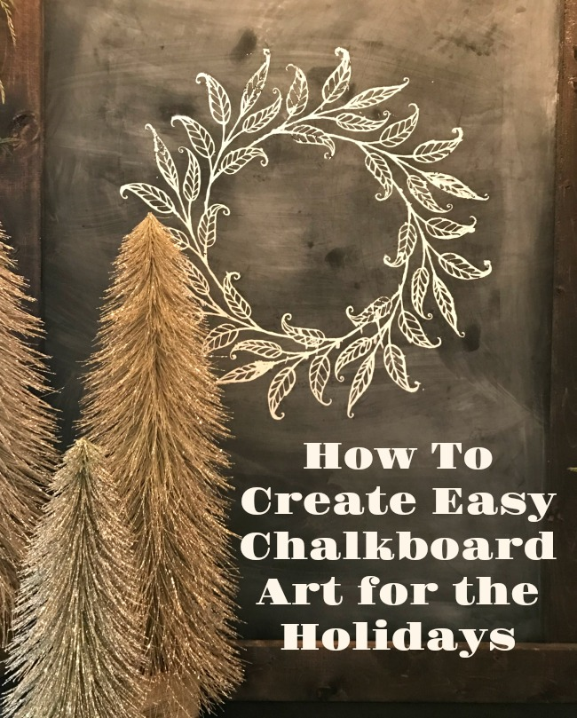 Christmas Chalkboard: How to Create Easy Chalkboard Art with Chalk Couture!