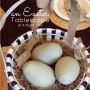 Easter Tablescapes... A Night Owl Blog