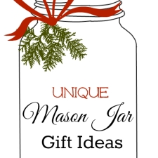 Unique Mason Jar Gift Ideas
