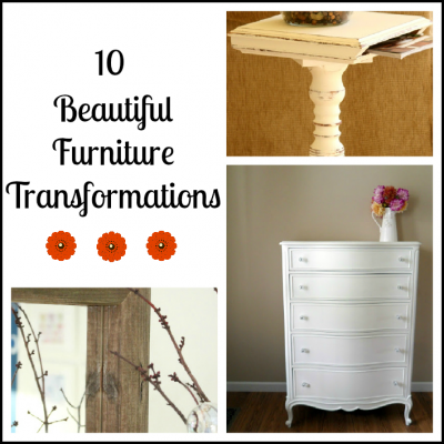 10 Beautiful Furniture Transformations