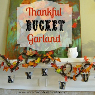 Thankful Bucket Garland….A Thanksgiving Family Tradition