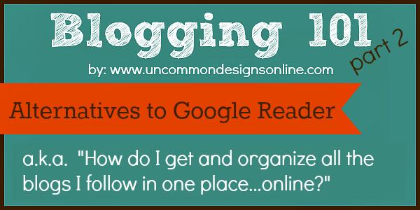 Blogging-101-Alternatives-to-google-reader