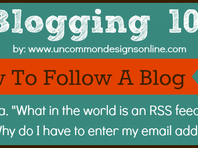 Blogging 101… How To Follow A Blog