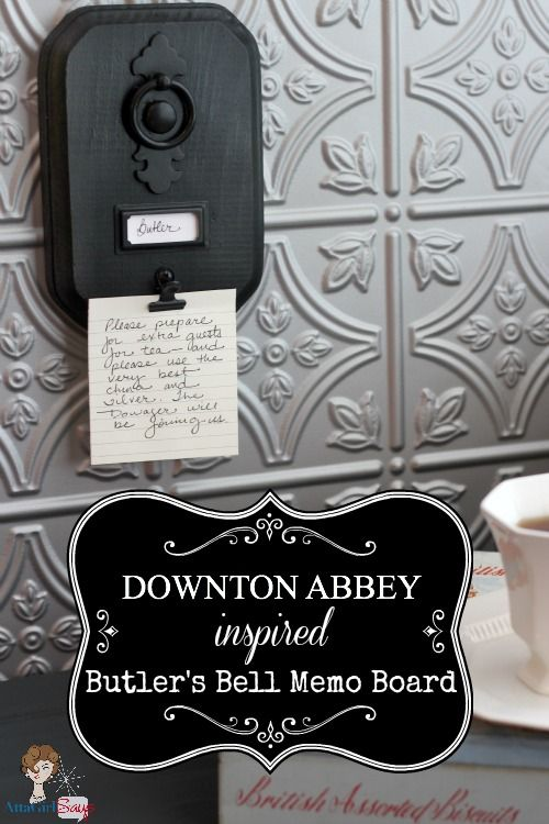 Downton-Abbey-Butler's-Bell-Memo-Board