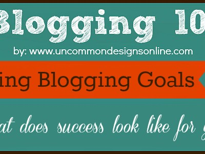 How to Set and Track Blogging Goals