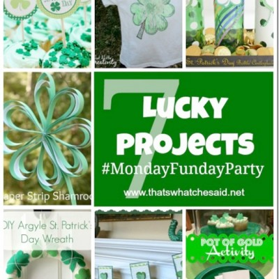 St. Patrick's Day Ideas and Monday Funday {59}