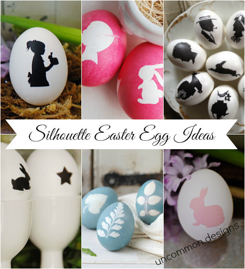 Silhouette Easter Eggs as part of the Ultimate Easter Egg Decorating Collection   www.uncommondesignsonline.com