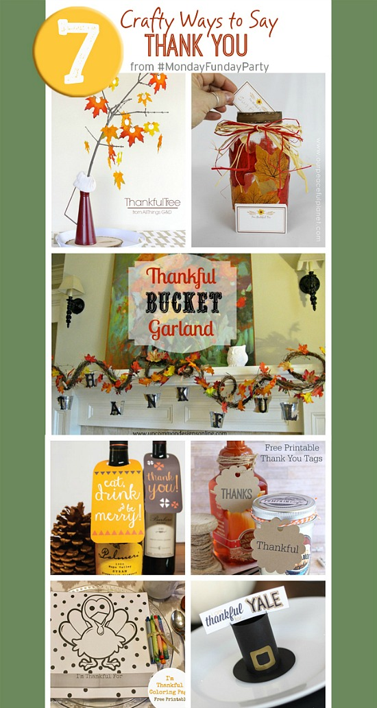 7 crafty ways to say Thank You this fall and Thanksgiving from the Monday Funday link party via Uncommon Designs.