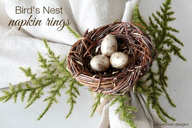 How to make simple Bird's Nest Napkins rings for Spring or Easter via Uncommon Designs